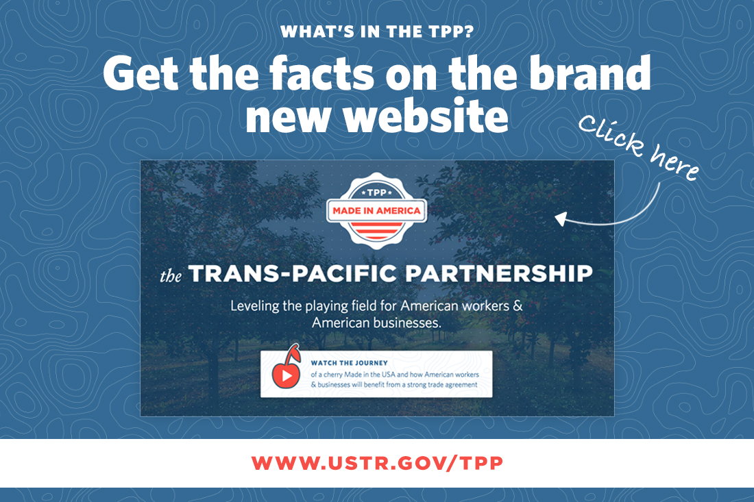 Tpp Get The Facts United States Trade Representative